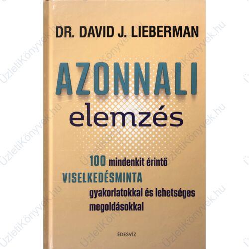 Dr. David J. Lieberman: Azonnali elemzés
