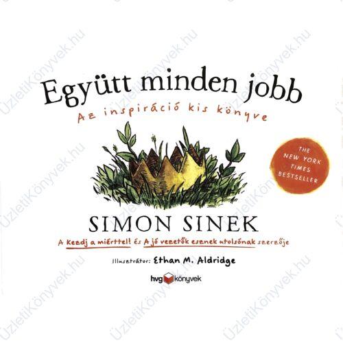 Simon Sinek: Együtt minden jobb