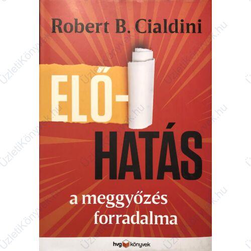 Robert B. Cialdini: Előhatás