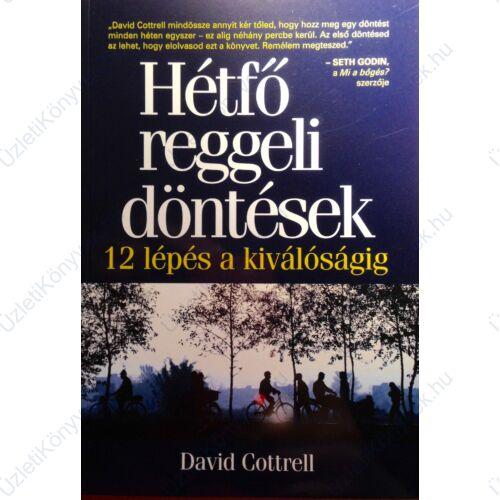 David Cottrell: Hétfő reggeli döntések