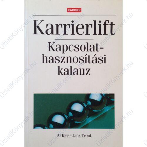 Al Ries - Jack Trout: Karrierlift