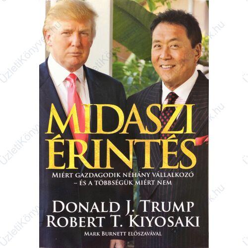 Donald J. Trump és Robert T. Kiyosaki: Midaszi érintés