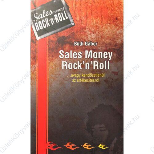 Bűdi Gábor: Sales Money Rock'n'Roll