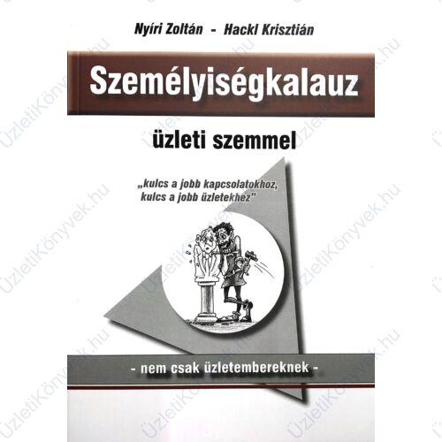 Nyíri Zoltán - Hackl Krisztián: Személyiségkalauz üzleti szemmel