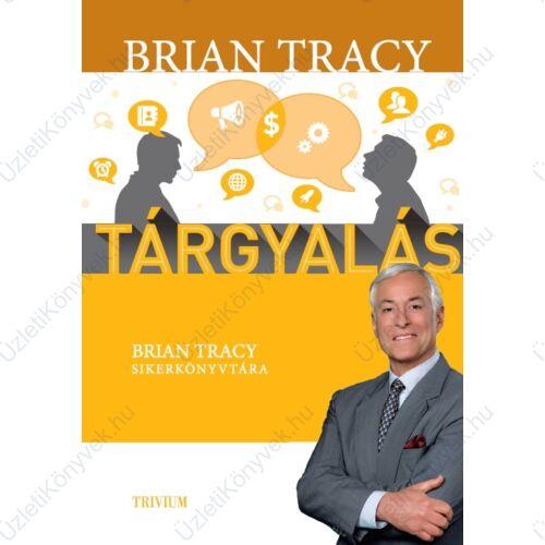 Brian Tracy: Tárgyalás